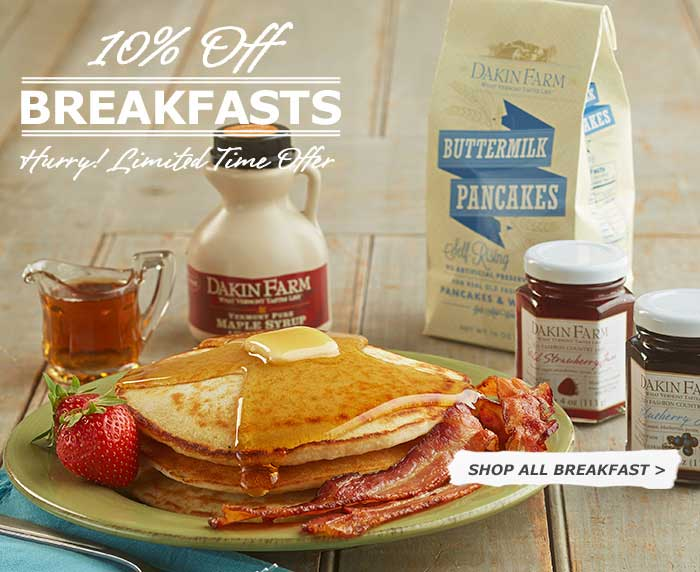 10% Off Dakin Farm All Breakfasts - Hurry! Limited Time Offer