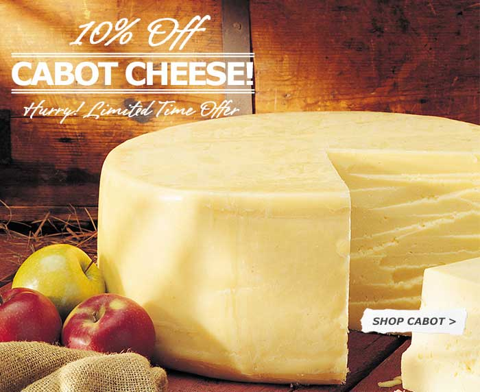 10% Off Dakin Farm Cabot Cheese - Hurry! Limited Time Offer