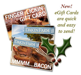 Send a Dakin Farm eGift Card.