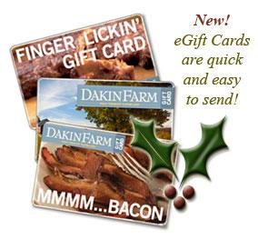 Send a Dakin Farm eGift Card.